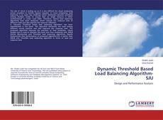Bookcover of Dynamic Threshold Based Load Balancing Algorithm-SJU