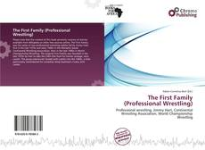 Couverture de The First Family (Professional Wrestling)