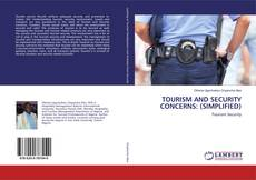 Bookcover of TOURISM AND SECURITY CONCERNS: (SIMPLIFIED)