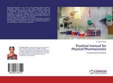 Copertina di Practical manual for Physical Pharmaceutics