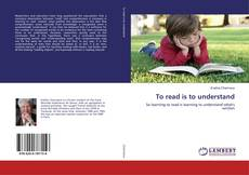 Bookcover of To read is to understand