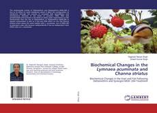 Capa do livro de Biochemical Changes in the Lymnaea acuminata and Channa striatus