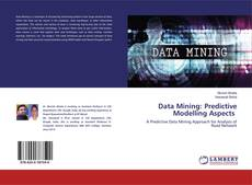 Bookcover of Data Mining: Predictive Modelling Aspects