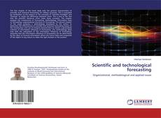 Bookcover of Scientific and technological forecasting