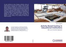 Couverture de Activity Based Costing in Educational Institutions