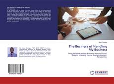Bookcover of The Business of Handling My Business