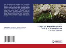 Обложка Effects of Pesticides on the Quality of Groundwater