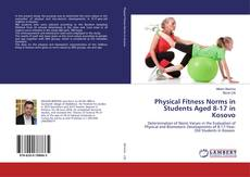 Physical Fitness Norms in Students Aged 8-17 in Kosovo kitap kapağı