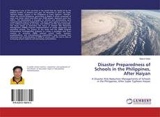 Disaster Preparedness of Schools in the Philippines, After Haiyan kitap kapağı