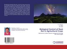 Bookcover of Biological Control of Root Rot in Agricultural Crops