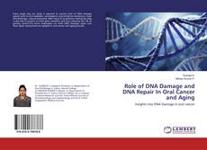 Portada del libro de Role of DNA Damage and DNA Repair In Oral Cancer and Aging