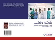 Bookcover of Patient and Family Behaviour in Emergency