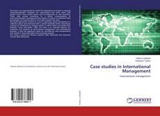 Couverture de Case studies in International Management