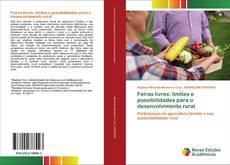 Feiras livres: limites e possibilidades para o desenvolvimento rural kitap kapağı