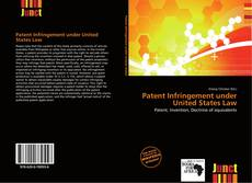 Bookcover of Patent Infringement under United States Law