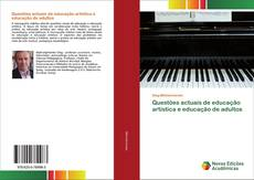 Bookcover of Questões actuais de educação artística e educação de adultos