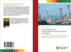 Capa do livro de Interacções entre componentes de fertilizantes complexos