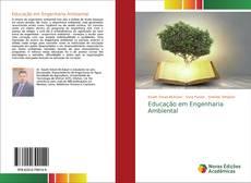 Bookcover of Educação em Engenharia Ambiental