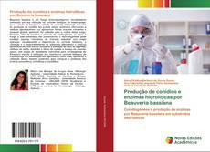 Обложка Produção de conídios e enzimas hidrolíticas por Beauveria bassiana