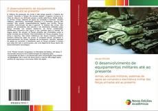O desenvolvimento de equipamentos militares até ao presente的封面