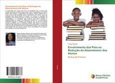 Bookcover of Envolvimento dos Pais na Redução do Absenteísmo dos Alunos