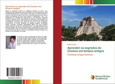 Bookcover of Aprender os segredos do Cosmos em tempos antigos