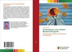 Bookcover of Confrontação com a Ordem Mundial Emergente