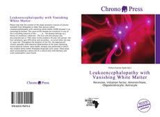 Leukoencephalopathy with Vanishing White Matter kitap kapağı