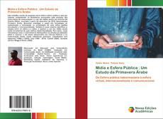 Обложка Mídia e Esfera Pública : Um Estudo da Primavera Árabe