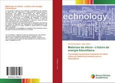 Materiais de silício - o futuro da energia fotovoltaica kitap kapağı