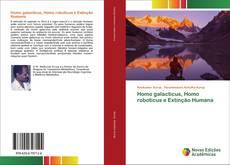 Обложка Homo galacticus, Homo roboticus e Extinção Humana