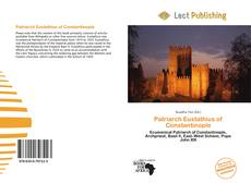 Bookcover of Patriarch Eustathius of Constantinople