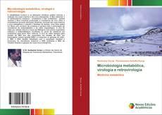 Bookcover of Microbiologia metabólica, virologia e retrovirologia