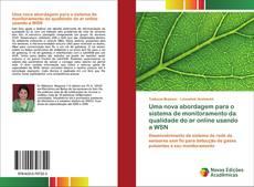 Uma nova abordagem para o sistema de monitoramento da qualidade do ar online usando a WSN kitap kapağı