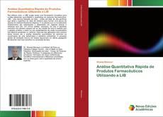 Capa do livro de Análise Quantitativa Rápida de Produtos Farmacêuticos Utilizando a LIB
