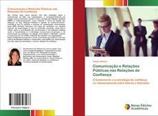 Comunicação e Relações Públicas nas Relações de Confiança kitap kapağı