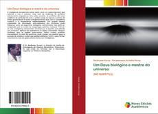 Bookcover of Um Deus biológico e mestre do universo