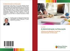 Copertina di A Administração na Educação