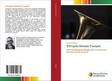 O Projeto Almada Trumpet kitap kapağı