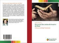 Bookcover of Os Livros dos Juízes de Israel e de Rute