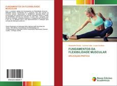 Capa do livro de FUNDAMENTOS DA FLEXIBILIDADE MUSCULAR