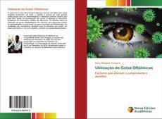 Bookcover of Utilização de Gotas Oftálmicas