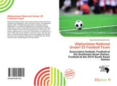 Bookcover of Afghanistan National Under-23 Football Team
