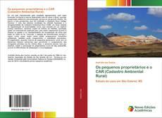 Capa do livro de Os pequenos proprietários e o CAR (Cadastro Ambiental Rural)