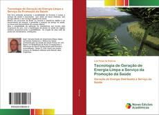 Обложка Tecnologia de Geração de Energia Limpa a Serviço da Promoção da Saúde