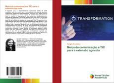 Capa do livro de Meios de comunicação e TIC para a extensão agrícola