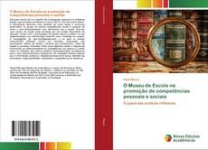 Buchcover von O Museu de Escola na promoção de competências pessoais e sociais