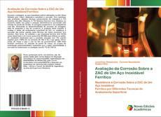 Avaliação da Corrosão Sobre a ZAC de Um Aço Inoxidável Ferrítico的封面