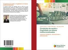 Borítókép a  Condições de saúde e fragilidade em idosos institucionalizados - hoz