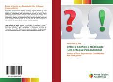 Bookcover of Entre o Sonho e a Realidade (Um Enfoque Psicanalítico)